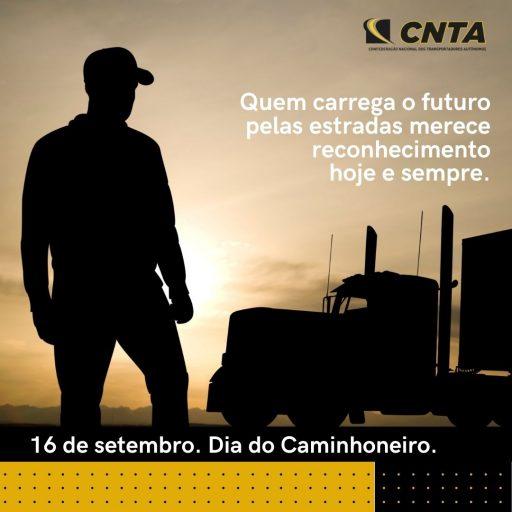 CNTA parabeniza transportadores autônomos pelo Dia do Caminhoneiro.